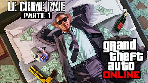 le crime paie dlc gta - GTA5france.com